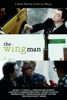 The Wing Man movie poster (2012) picture MOV_0ce24699