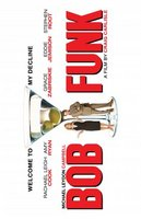 Bob Funk movie poster (2009) picture MOV_0cf064a5