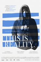 This is Reality movie poster (2013) picture MOV_0d2be5b2
