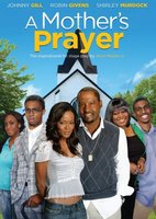 A Mother's Prayer movie poster (2009) picture MOV_0d5abe84
