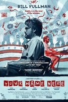 Your Name Here movie poster (2008) picture MOV_0db3b49c