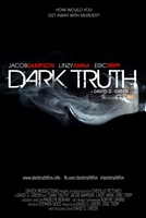 Dark Truth movie poster (2013) picture MOV_0dc89b19