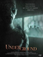 Underground movie poster (2011) picture MOV_0e1dea7b