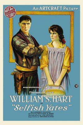 Selfish Yates movie poster (1918) poster MOV_0e529e5d