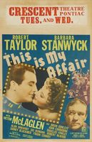 This Is My Affair movie poster (1937) picture MOV_0e95e2ee