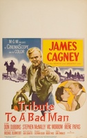 Tribute to a Bad Man movie poster (1956) picture MOV_8efa67dd