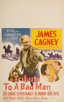 Tribute to a Bad Man movie poster (1956) poster MOV_0f0a6dce