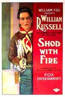 Shod with Fire movie poster (1920) picture MOV_0f49d4ec