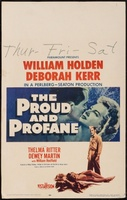 The Proud and Profane movie poster (1956) picture MOV_10085335