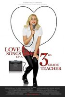 Love Songs of a Third Grade Teacher movie poster (2010) picture MOV_10159e77