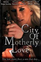 City of Motherly Love movie poster (2010) picture MOV_101e108b