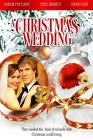 A Christmas Wedding movie poster (2006) picture MOV_10280f8d