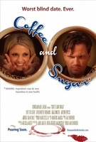 Coffee and Sugar movie poster (2013) picture MOV_10816ec6