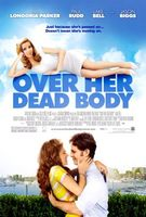 Over Her Dead Body movie poster (2008) picture MOV_874da52b