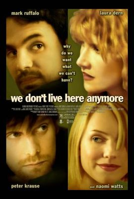 We Don't Live Here Anymore movie poster (2004) poster MOV_11b01179