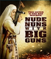 Nude Nuns with Big Guns movie poster (2010) picture MOV_3daecccb
