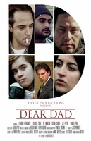 Dear Dad movie poster (2012) picture MOV_1296b677