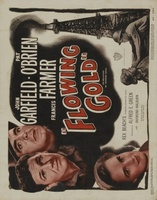 Flowing Gold movie poster (1940) picture MOV_12c46c09