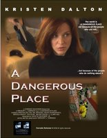 A Dangerous Place movie poster (2011) picture MOV_12f490e8
