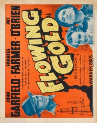 Flowing Gold movie poster (1940) poster MOV_138e6da5