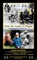 How the Game Is Played: Lessons Learned in the Game of Life movie poster (2009) picture MOV_13b63b59