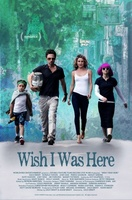 Wish I Was Here movie poster (2014) picture MOV_13c57c20