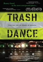 Trash Dance movie poster (2012) picture MOV_13cd0ae4