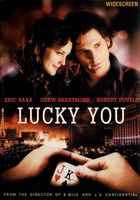 Lucky You movie poster (2007) picture MOV_148e79ed