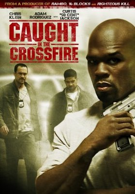 Caught in the Crossfire movie poster (2010) poster MOV_14ab0ce9