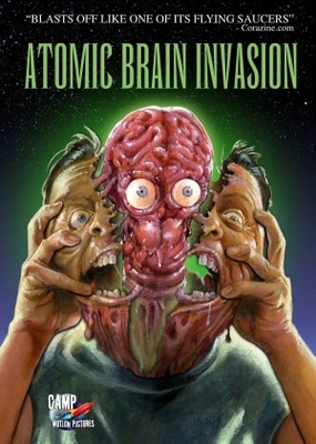 Atomic Brain Invasion movie poster (2010) poster MOV_14b5f47c