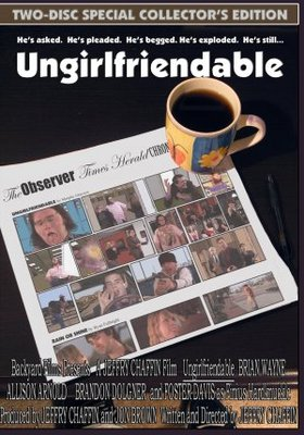 Ungirlfriendable movie poster (2008) poster MOV_14bba76c