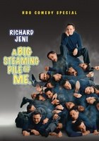 Richard Jeni: A Big Steaming Pile of Me movie poster (2005) picture MOV_1518c504