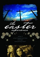 The Easter Experience movie poster (2007) picture MOV_1588f92b