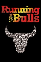 Running with Bulls movie poster (2012) picture MOV_15e65429