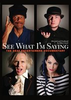 See What I'm Saying: The Deaf Entertainers Documentary movie poster (2008) picture MOV_16041e97