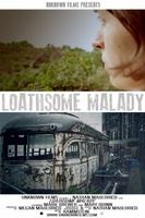 Loathsome Malady movie poster (2013) picture MOV_16545a75
