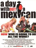 A Day Without a Mexican movie poster (2004) picture MOV_165746c6