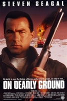 On Deadly Ground movie poster (1994) picture MOV_1682f28c