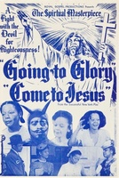 Going to Glory... Come to Jesus movie poster (1946) picture MOV_16e63fa9
