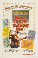 Stop, You're Killing Me movie poster (1952) picture MOV_1745bf85