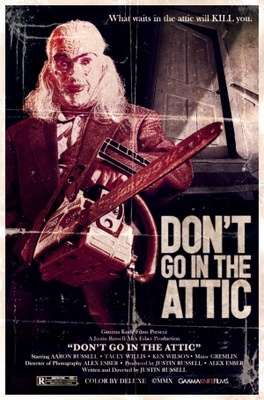 Don't Go in the Attic movie poster (2010) poster MOV_18258221