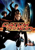 Catch That Kid movie poster (2004) picture MOV_18ae9318