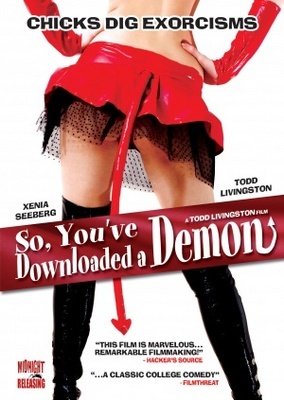 So, You've Downloaded a Demon movie poster (2007) poster MOV_18ccb5d6