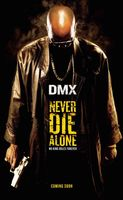 Never Die Alone movie poster (2004) picture MOV_18f20134