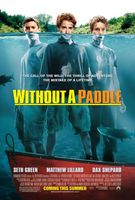 Without A Paddle movie poster (2004) picture MOV_192dac20