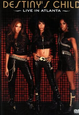 Destiny's Child: Live in Atlanta movie poster (2006) poster MOV_194a43d1