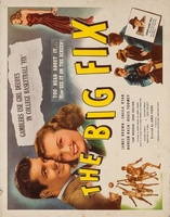 The Big Fix movie poster (1947) picture MOV_1974bf2c