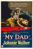My Dad movie poster (1922) picture MOV_19cfcaa4