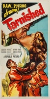 Tarnished movie poster (1950) picture MOV_1a1b0d2b