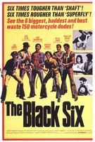 The Black Six movie poster (1974) picture MOV_1addb7ad